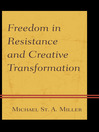 Freedom in Resistance and Creative Transformation (eBook)