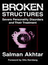 Broken Structures (eBook): Severe Personality Disorders and Their Treatment