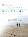 Making a Success of Marriage (eBook): Planning for Happily Ever After