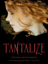 Tantalize (eBook): Tantalize Series, Book 1