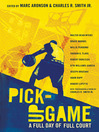 Pick-Up Game (eBook): A Full Day of Full Court