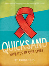 Quicksand (eBook): A True Story of HIV/AIDS in Our Lives