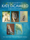The Essential Kate DiCamillo Collection (eBook)