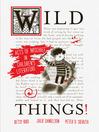 Wild Things! (eBook): Acts of Mischief in Children's Literature
