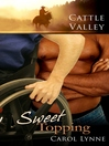 Sweet Topping (eBook): Cattle Valley Series, Book 3