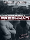 Forbidden Freshman (eBook): Campus Cravings Series, Book 5