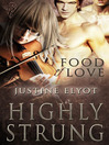 Highly Strung (eBook): Food of Love Series, Book 1