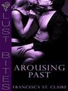 Arousing Past (eBook)