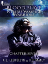 Nibiru Vampire Warriors (eBook): Blood Slave: Nibiru Vampire Warriors, Chapter 7