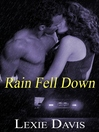 Rain Fell Down (eBook)