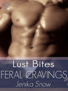 Feral Cravings (eBook): Luecross Wolves Series, Book 1
