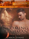 Incoming Freshman (eBook): Campus Cravings Series, Book 13