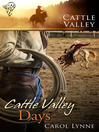 Cattle Valley Days (eBook): Cattle Valley Series, Book 12