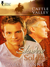 Cattle Valley: Shadow Soldier (eBook): Cattle Valley Series, Book 26
