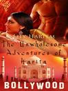 The Unwholesome Adventures of Harita (eBook)