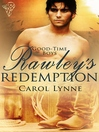 Rawley's Redemption (eBook): Good-Time Boys Series, Book 3