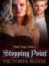 Stopping Point (eBook): Point Vamp Series, Book 2