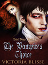 The Vampire's Choice (eBook): Point Vamp Series, Book 3