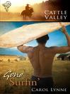 Gone Surfin' (eBook): Cattle Valley Series, Book 9