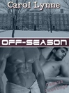 Off-Season (eBook): Campus Cravings Series, Book 4
