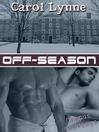 Off-Season (eBook): Campus Cravings Series, Book 4