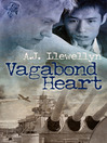 Vagabond Heart (eBook): Pearl Harbour Series, Book 1
