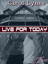 Live for Today (eBook): Campus Cravings Series, Book 12