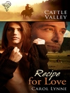 Recipe for Love (eBook): Cattle Valley Series, Book 15
