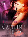 Caitlin's Hero (eBook)
