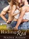 Riding Red (eBook): The Downing Brothers Series, Book 3