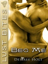 Beg Me (eBook)