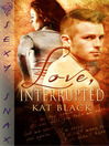 Love, Interrupted (eBook)