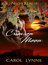 Crimson Moon (eBook): Neo's Realm Series, Book 3