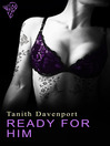 Ready for Him (eBook)
