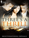 Three's a Thrill (eBook)