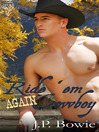 Ride 'Em Again Cowboy (eBook)