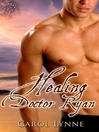 Healing Doctor Ryan (eBook)