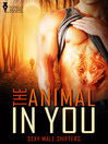 The Animal in You (eBook)