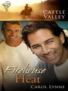 Firehouse Heat (eBook): Cattle Valley Series, Book 16