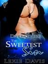 The Sweetest Sin (eBook): Darkfever Series, Book 2
