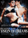 Beyond the Vision of Dreams (eBook): Knossos West Series, Book 1