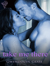 Take Me There (eBook)