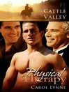 Physical Therapy (eBook): Cattle Valley Series, Book 5