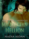 My Spartan Hellion (eBook): The Spartan Chronicles, Book 1