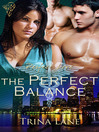 The Perfect Balance (eBook): Perfect Love Series, Book 5