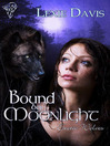 Bound by Moonlight (eBook): Exotic Wolves Series, Book 2