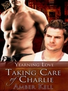 Taking Care of Charlie (eBook)