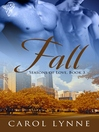 Fall (eBook): Seasons of Love Series, Book 3
