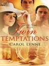 Twin Temptations (eBook): Good-Time Boys Series, Book 4
