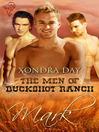 Mark (eBook): The Men of Buckshot Ranch Series, Book 2
